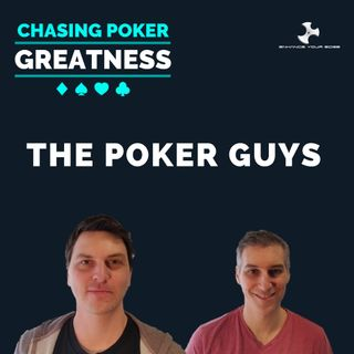 #36 The Poker Guys: Professional Poker Players, Authors, And Prolific Creators