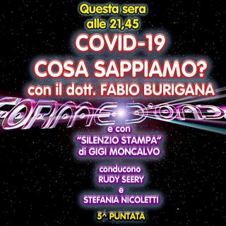 Forme d'Onda - dott. Fabio Burigana - COVID19: Cosa Sappiamo? - 5^ puntata (26/11/2020)