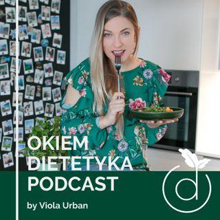 #17 Viola & Irena - Jak zbilansować dietę roślinną w praktyce
