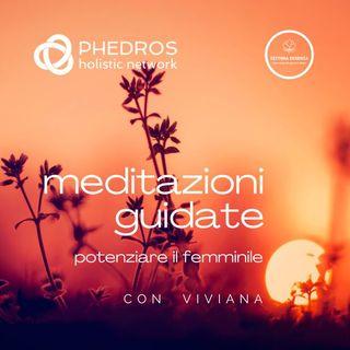 Potenziare il femminile, meditazione guidata