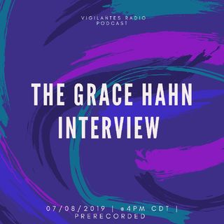 The Grace Hahn Interview.