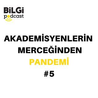 Akademisyenlerin Merceğinden Pandemi #5: Pandemide Kültür ve Yaratıcı Endüstriler | Prof. Dr. Aslı Tunç & Doç. Dr. Gökçe Dervişoğlu