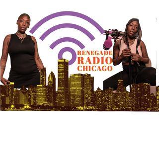 Episode 12 - Renegade Radio Chicago