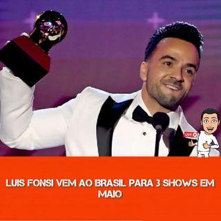 EP:020 Luis Fonsi No Brasil