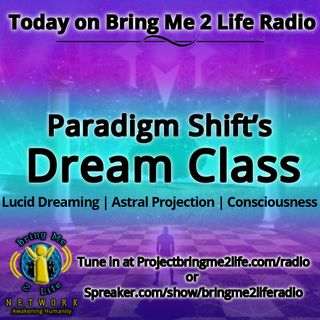 Paradigm Shift's Dream Class!