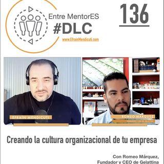 #DLC 136 con Romeo Márquez