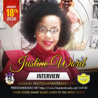 Justine Word Interview Hustleman Radio
