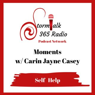 Moments w/ Carin - Making Vision a Reality