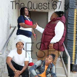 The Quest 67. The Return Of FSFL