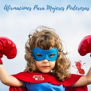 Afirmaciones Para Mujeres Poderosas