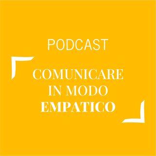 #442 - Comunicare in modo empatico | Buongiorno Felicità!