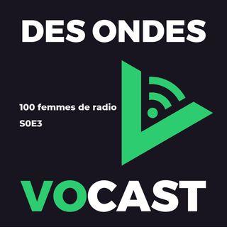[J3 Fête de la radio] 100 femmes de radio