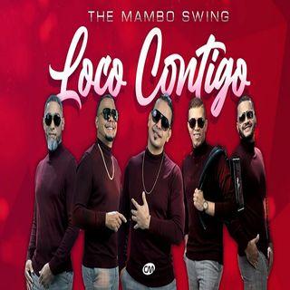 Mambo Swing - Loco Contigo