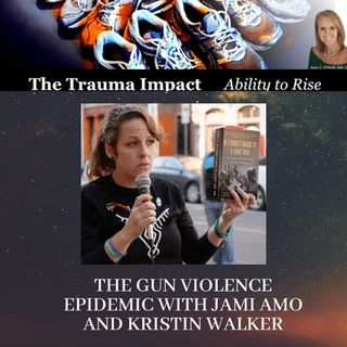The Gun Violence Epidemic with Jami Amo and Kristin Walker