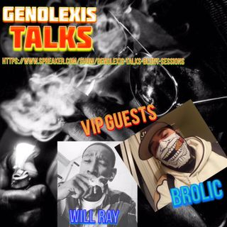 (REMASTERED) Geno Talks : Episode 1 (Black Panther, Black Money, Black Success) W/ Will Ray and Brolic 2/28/18