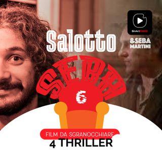 Vi propongo 4 film thriller - Salotto Seba - Film da sgranocchiare #06