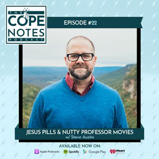 Jesus Pills & Nutty Professor Movies w/ Steve Austin
