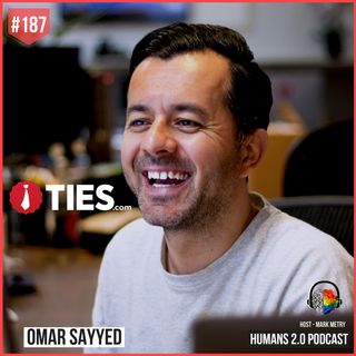 187: Omar Sayyed | CEO of Ties.com Multi-Million Clothing Empire