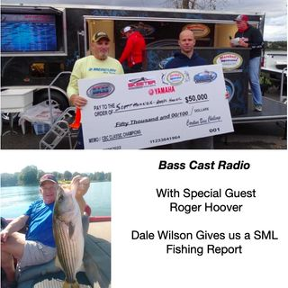 A Conversation with local Angler Roger Hoover & Dale Wilson