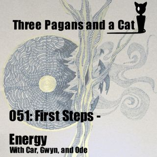 Episode 051: First Steps: Energy