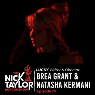 LUCKY, Writer/Actress & Director, Brea Grant & Natasha Kermani [Episode 75]
