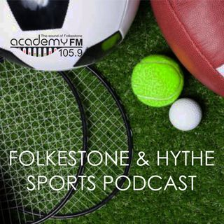 Folkestone & Hythe Sports Podcast