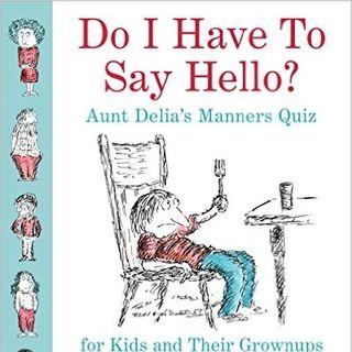 Delia Ephron Do I Have To Say Hello