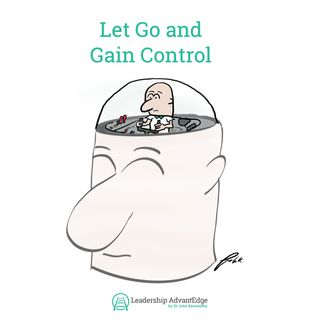 LA 077: Let Go and Gain Control