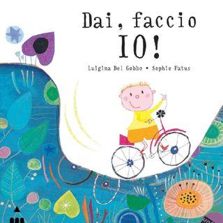 """Luigina Del Gobbo """"Dai, faccio io!"""""""