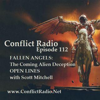 Episode 112  UFOs & FALLEN ANGELS The Coming Alien Deception OPEN LINES with Scott Mitchell