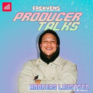 Producer Talks: Andreas Laustsen