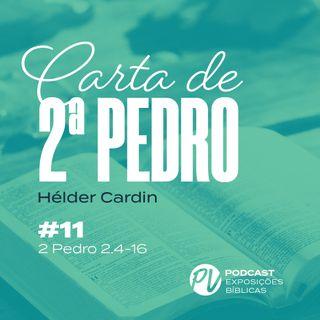 2 Pedro 2.4-16 - Hélder Cardin