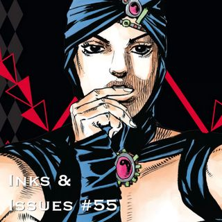 Inks & Issues #55 - Jojo's Bizarre Adventure: Battle Tendency Part 2 w/Jennifer Cheek
