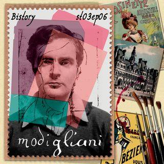 Bistory  S03E06 Amedeo Modigliani