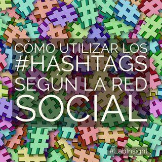 016: Cómo utilizar los #hashtags según la red social #️⃣📲