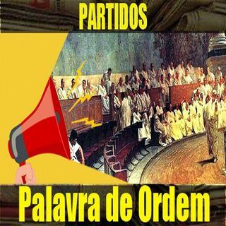 Palavra de Ordem 003: Partidos