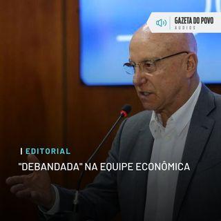 "Editorial: ""Debandada"" na equipe econômica"