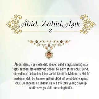 Âbid, Zahid, Âsik  (3) - Nisan 2018