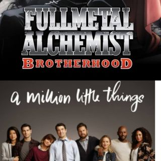 Full Metal Alchemist/A Million Little Things