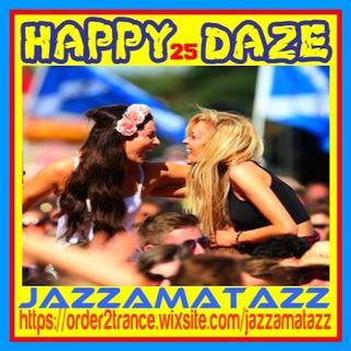 Jazzamatazz- Happy Daze 25