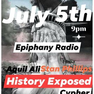 History Exposed: Cypher hosted by Aquil Ali and Stan The Man Phillips