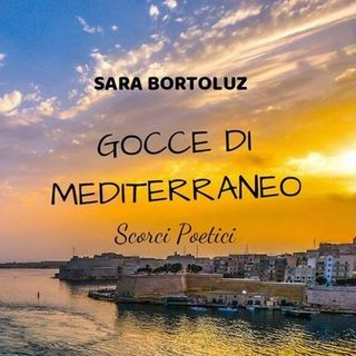 """Gocce di Mediterraneo"", intervista con Sara Bortoluz."