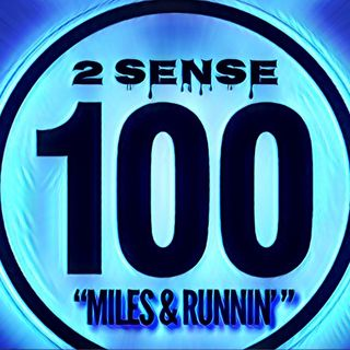 2 Sense 100 Miles  Runnin [100th Episode] (MJ Doc, I Dont Need A Man)