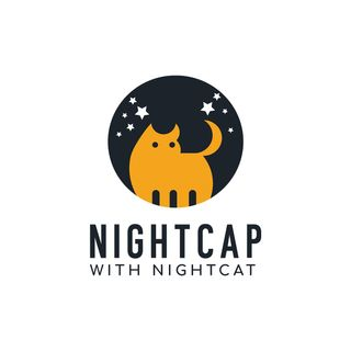 Nightcap With Nightcat - Episode 9