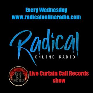 Live Radical Curtain Call Records Show