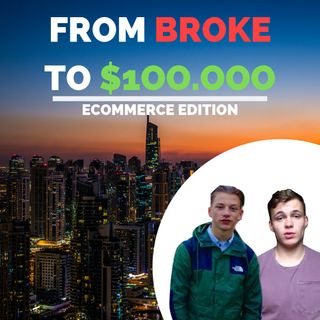 From BROKE To $100.000 EP 1: Introduction