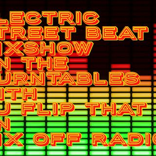 Electric Street Beat MixShow 6/23/19 (Live DJ Mix)