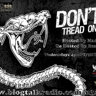 Don't Tread On Me: Resisting the Resistance Episode 26