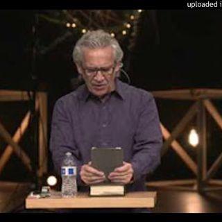 BILL JOHNSON - Be Quiet and Sit Down - BETHEL CHURCH SERMON
