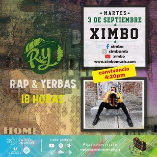 """""""Ximbo"""" Rap & Yerbas Prog 32 💚🎤💚"""
